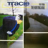 TRACIE / far from the hurting kind