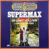 SUPERMAX / be what you are