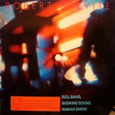 ROBERT PREVITE / dull bang, gushing sound, human shriek