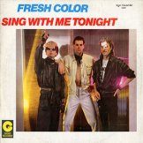 FRESH COLOR / sing with me tonight
