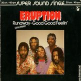 ERUPTION / runaway / good good feelin'