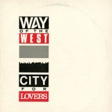 WAY OF THE WEST / city for lovers