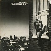 JOHN MILES / stranger in the city