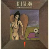 BILL NELSON / savage gestures for charms sake cocteau