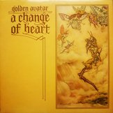 GOLDEN AVATAR / a change of heart