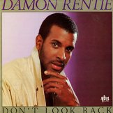 DAMON RENTIE / don't look back