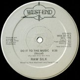 RAW SILK / do it to the music