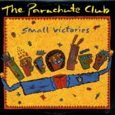 PARACHUTE CLUB / small victories