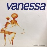 VANESSA / breaking my heart