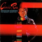 CHRIS REA / whatever happened to benny santini?