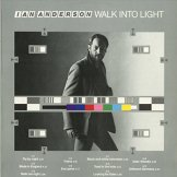 IAN ANDERSON / walk into light