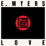 E. MYERS / love/hate