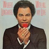 WILBERT LONGMIRE / with all my love