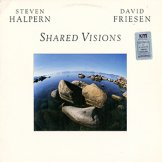STEVEN HALPERN & DAVID FRIESEN / shared visions