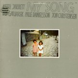 KEITH JARRETT, JAN GARBAREK, PALLE DANIELSSONN, JON CHRISTENSEN / my song