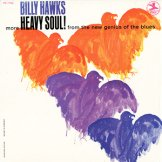 BILLY HAWKS / heavy soul!
