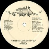 MANTUS / i'm so in love with you