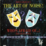ART OF NOISE / (who's afraid of?) the art of noise