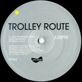 TROLLEY ROUTE / last train to bethnal green