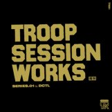 DCTL (DJ DUCT + TELLY) / troop session works 01