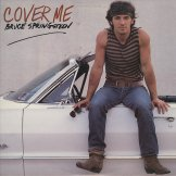 BRUCE SPRINGSTEEN / cover me