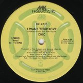 CHIC / i want your love