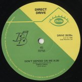 DIRECT DRIVE / don't depend on me