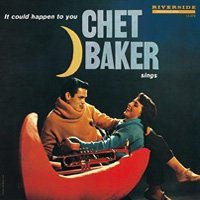 Chet Baker / It Could Happen To You
