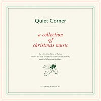 V.A. / クワイエット・コーナー クリスマスと音楽
