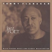 Tommy Flanagan / Jazz Poet