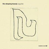 the sleeping beauty / auguries