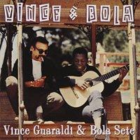 Vince Guaraldi & Bola Sete / Vince & Bola