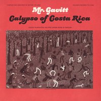 Mr. Gavitt (Walter Ferguson) / Calypso of Costa Rica [CD-R]