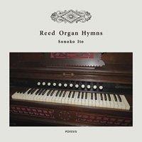 Sonoko Ito / Reed Organ Hymns