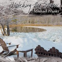 Michael Franks / Watching the Snow