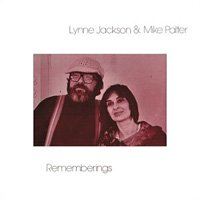 Lynne Jackson & Mike Palter / Rememberings