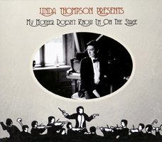 Linda Thompson / My Mother Doesn't Know I'm On The Stage