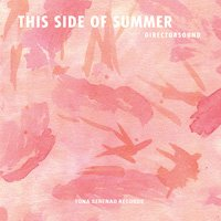 Directorsound / This Side of Summer