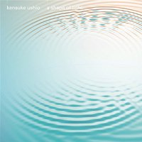 kensuke ushio / a shape of light 映画『聲の形』オリジナル・サウンドトラック