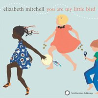 elizabeth mitchell / you are my little bird