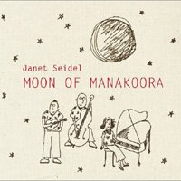 Janet Seidel / Moon Of Manakoora