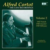 The Late Recordings Vol.2 アルフレッド・コルトー(ピアノ)