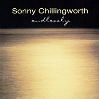 Sonny Chillingworth / Endlessly