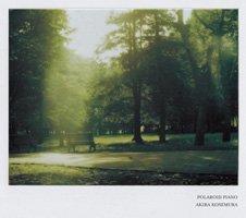 Akira Kosemura / Polaroid Piano