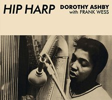 Dorothy Ashby / Hip Harp + In A Minor Groove