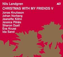 Nils Landgren / Christmas With My Friends V