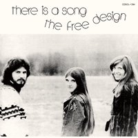 The Free Design / There Is A Song