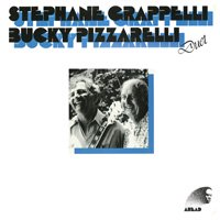 Stephane Grappelli & Bucky Pizzarelli / Duet