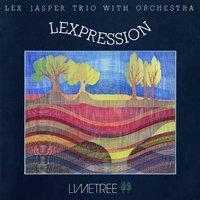 Lex Jasper Trio with Orchestra / Lexpression