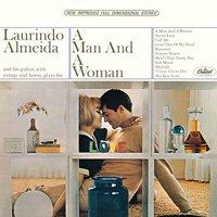 Laurindo Almeida / A Man And A Woman
